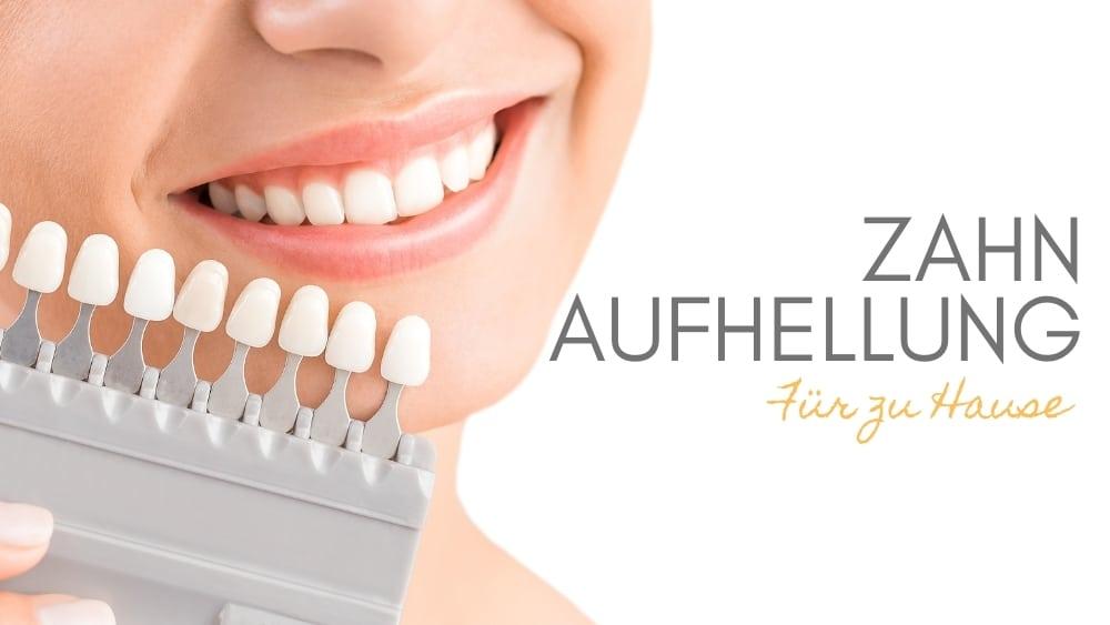 Zahn-Aufhellung-Zuhause